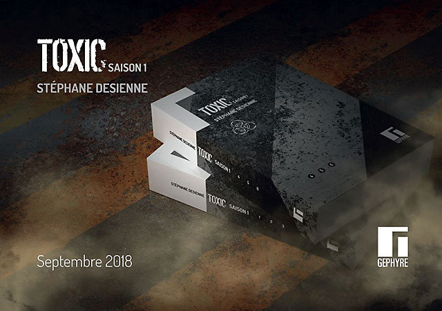 Blog - Les deux volumes de Toxic - saison 1