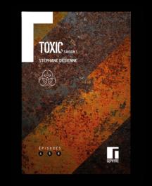 Gephyre Desienne Toxic Saison1 Volume 2