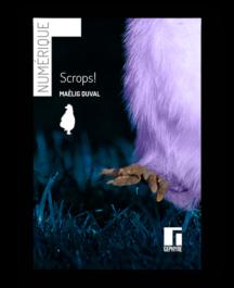 Couverture de Scrops! numérique de Maëlig Duval