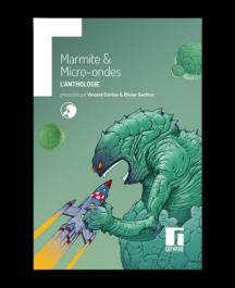 Marmite et Micro-ondes : l'anthologie