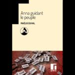 Anna guidant le peuple - Maëlig Duval